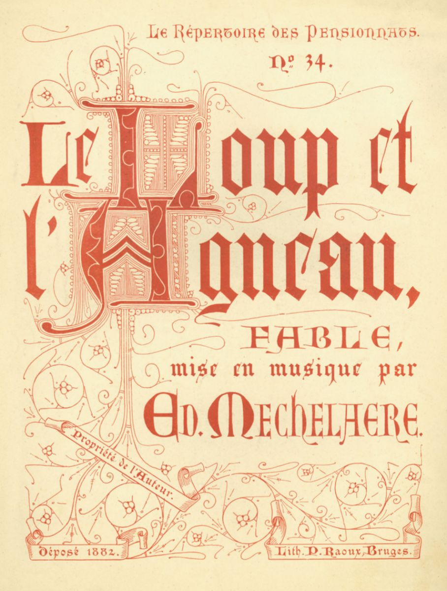 Le loup et l'agneau, composed by Edward Mechelaere from Bruges, N° 34 from the 'Repertoire des pensionats', edited in Bruges. BV-10-5236.