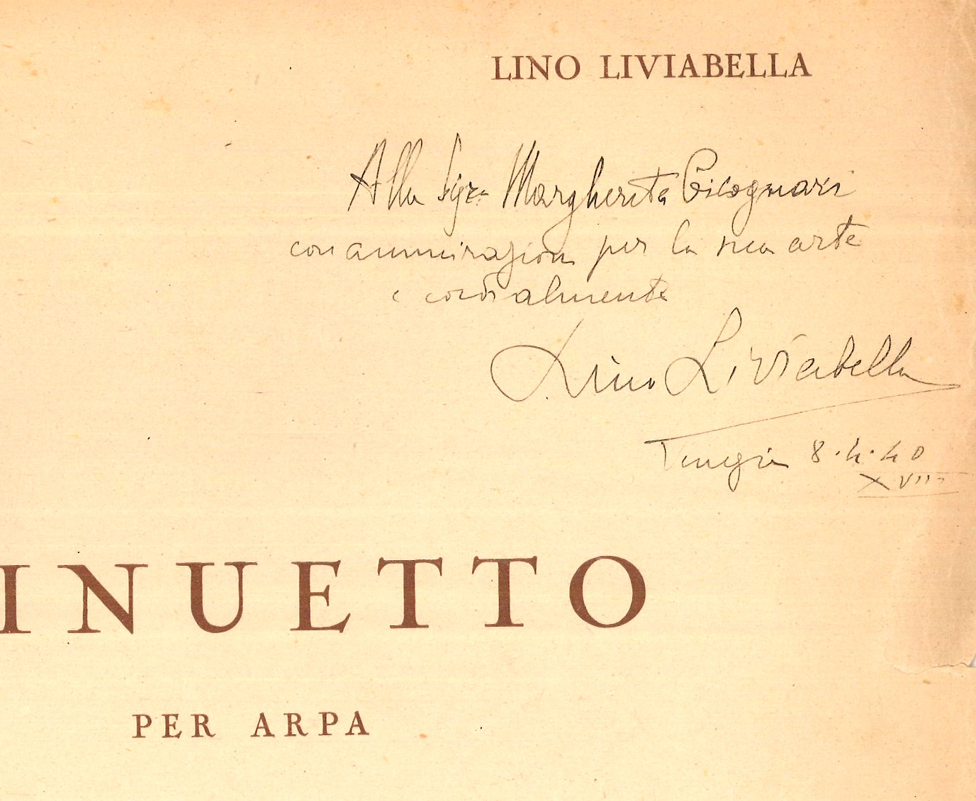 Minuetto for harp by Lino Liviabella, with autograph dedication to Cicognari, 1940. E03089.