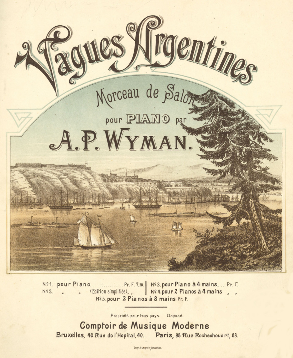 Vagues argentines, salon music by Wyman, edited in Brussels. BV-10-5387.